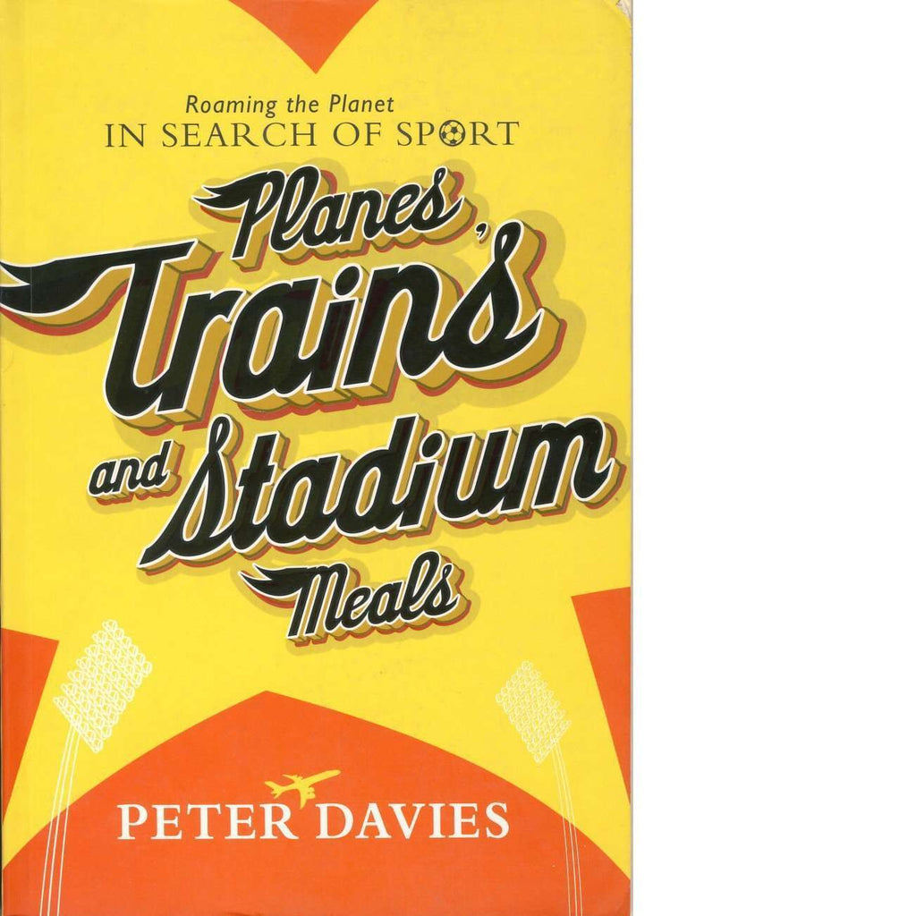 Bookdealers:Planes, Trains and Stadium Meals | Peter Davies