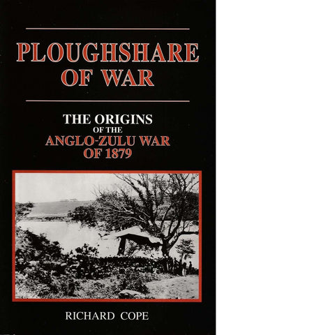 The Ploughshare of War | Richard Cope