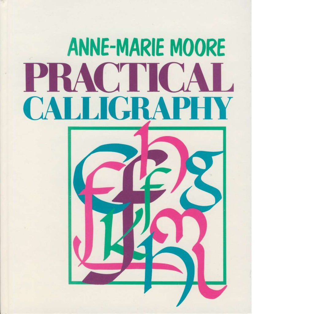 Bookdealers:Practical Calligraphy | Anne-Marie Moore
