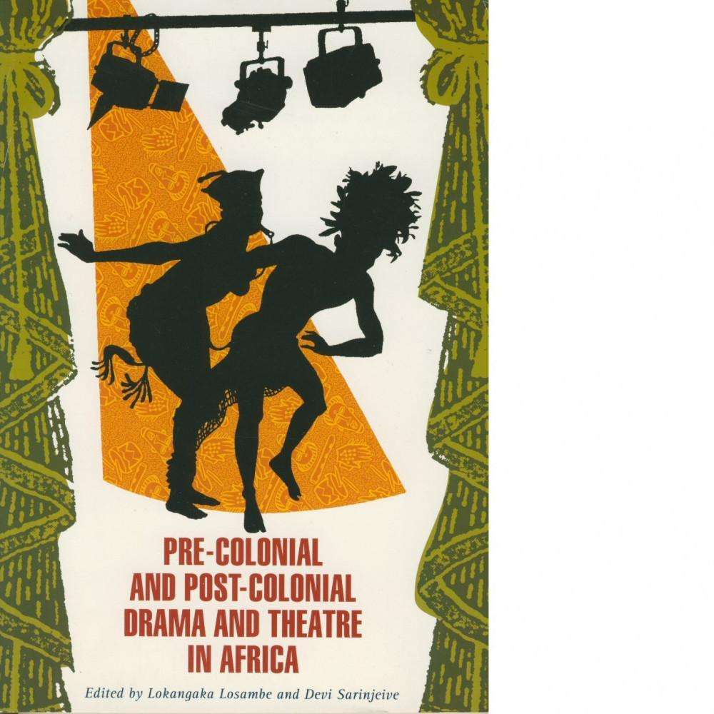 Bookdealers:Pre-Colonial and Post-Colonial Drama and Theatre in Africa