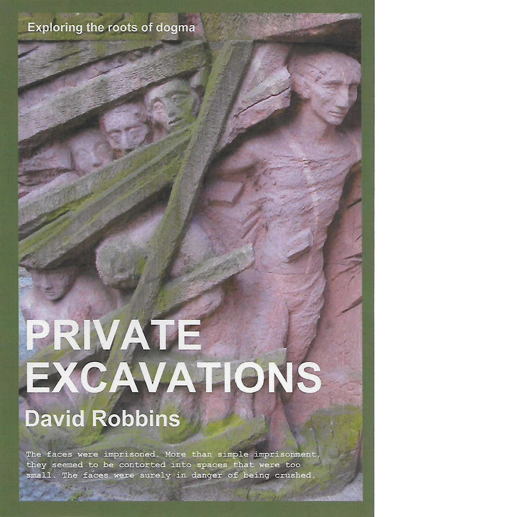 Bookdealers:Private Excavations: Exploring the Roots of Dogma (Signed) | David Robbins