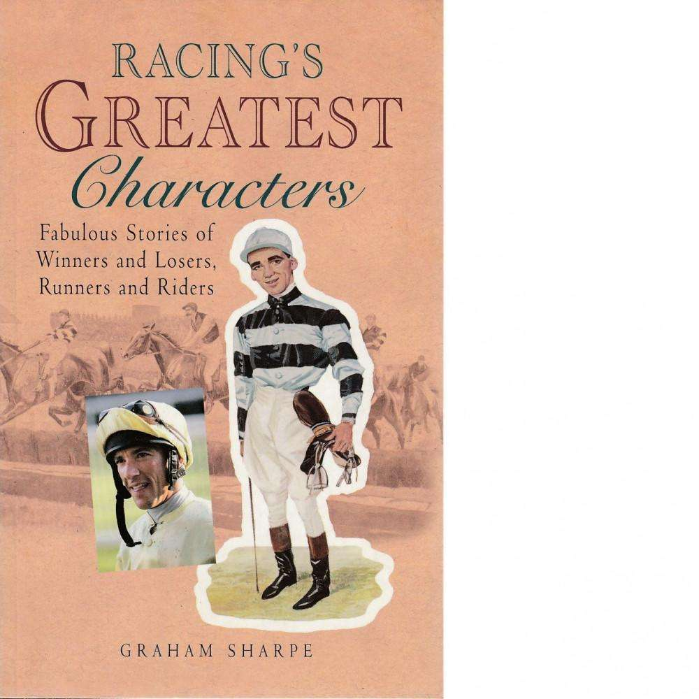 Bookdealers:Racing's Greatest Characters | Graham Sharpe