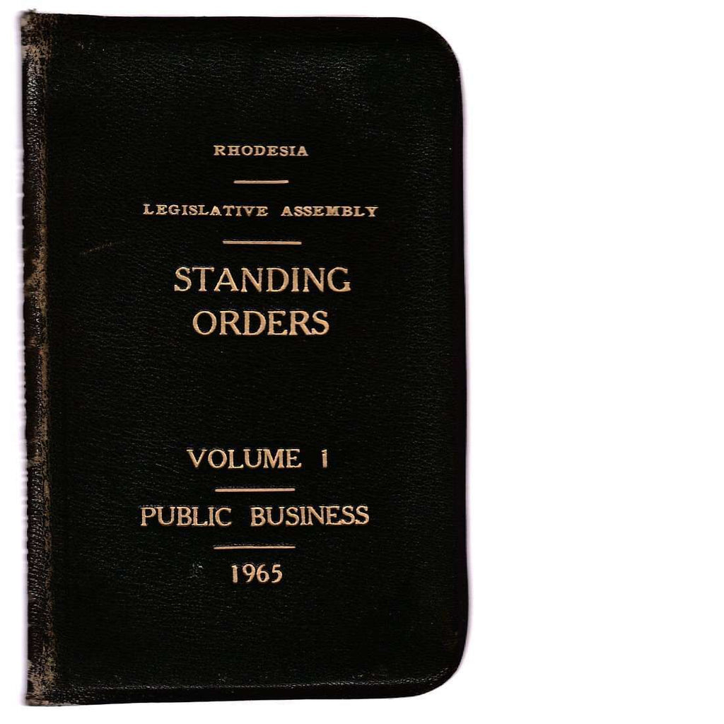 Bookdealers:Rhodesia Standing Orders of the Legislative Assembly V. 1 Public Business
