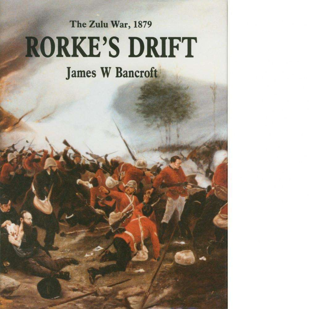Bookdealers:Rorke's Drift | James W Bancroft