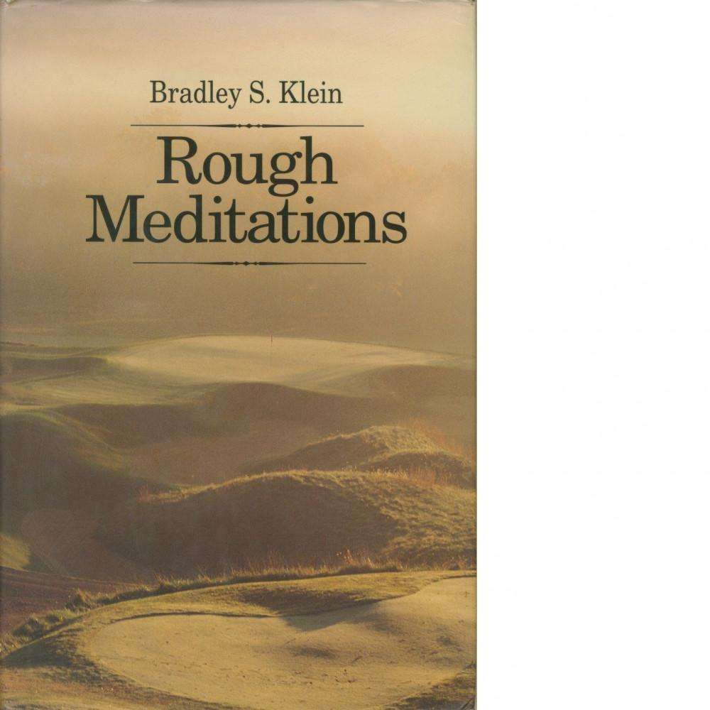 Bookdealers:Rough Meditations (Inscribed) | Bradley S. Klein