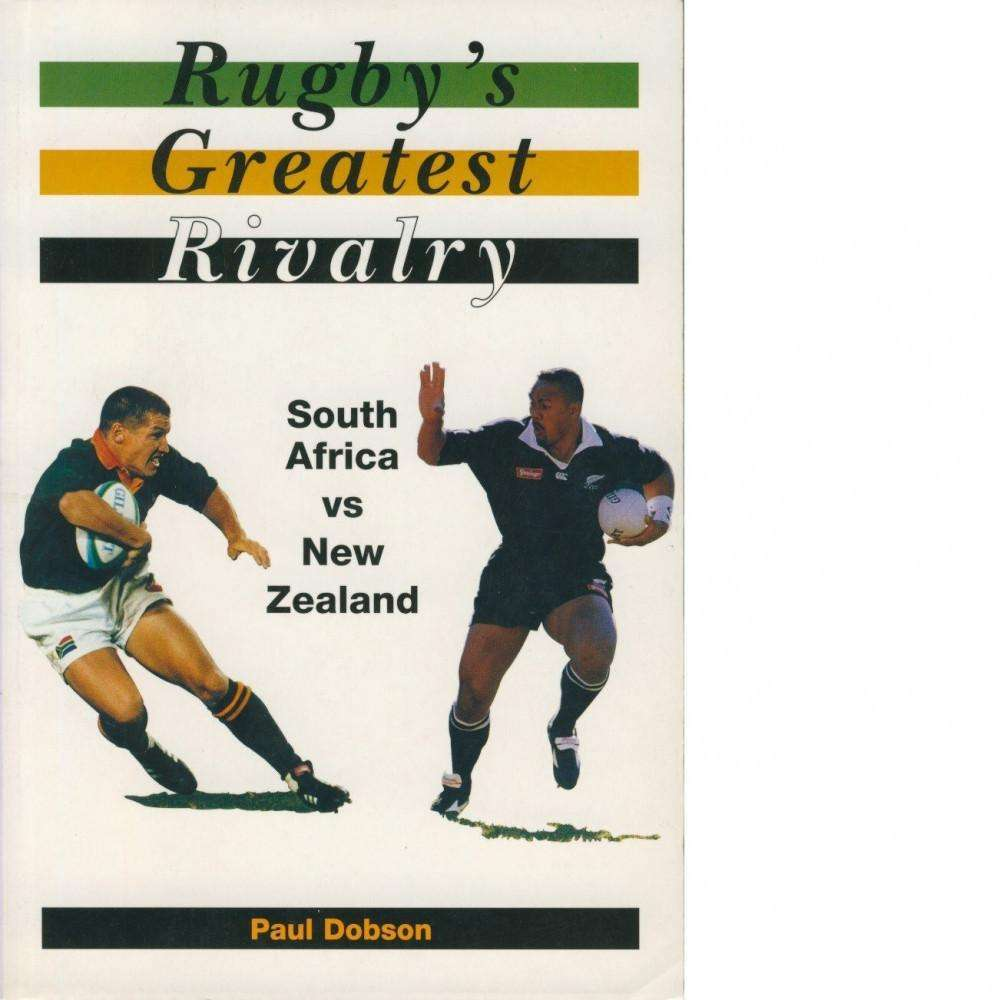 Bookdealers:Rugby's Greatest Rivalry | Paul Dobson