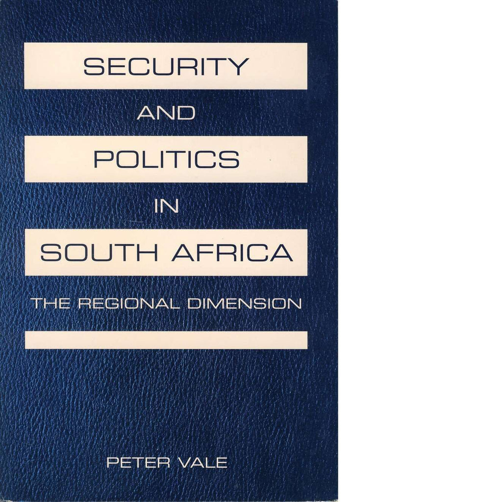Bookdealers:Security and Politics in South Africa | Peter Vale