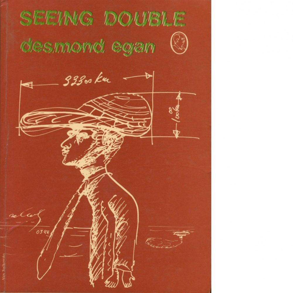 Bookdealers:Seeing Double (Inscribed) | Desmond Egan