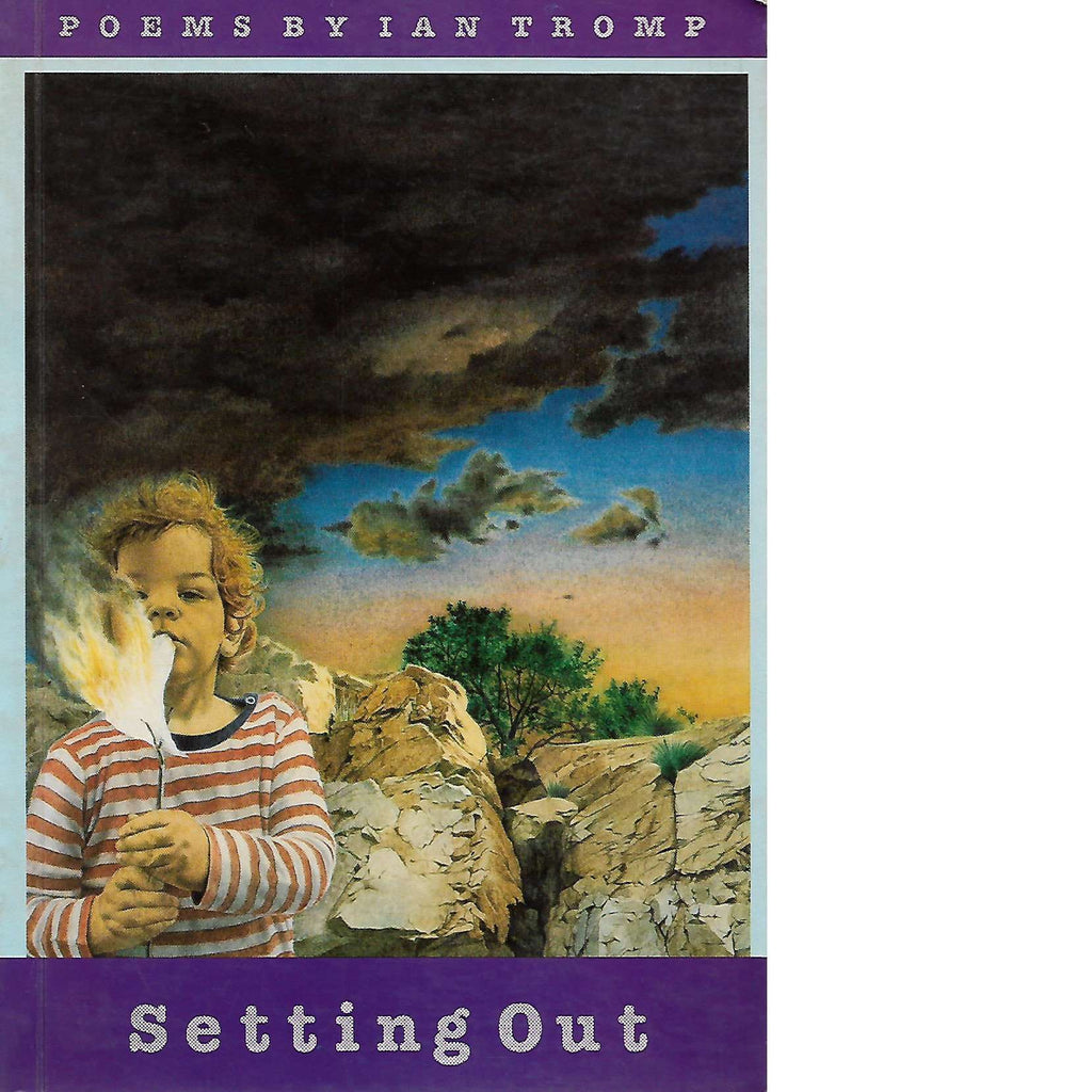 Bookdealers:Setting Out: Poems by Ian Tromp (Inscribed)