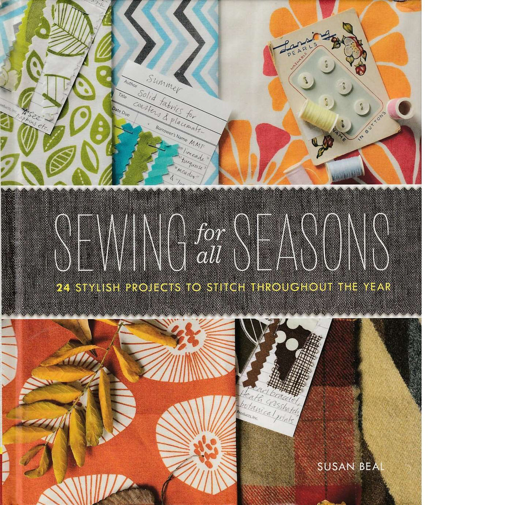 Sewing for All Seasons | Susan Beal