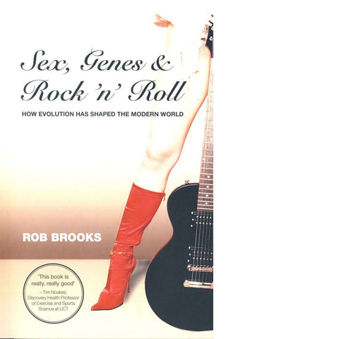 Sex, Genes and Rock 'n Roll | Rob Brooks