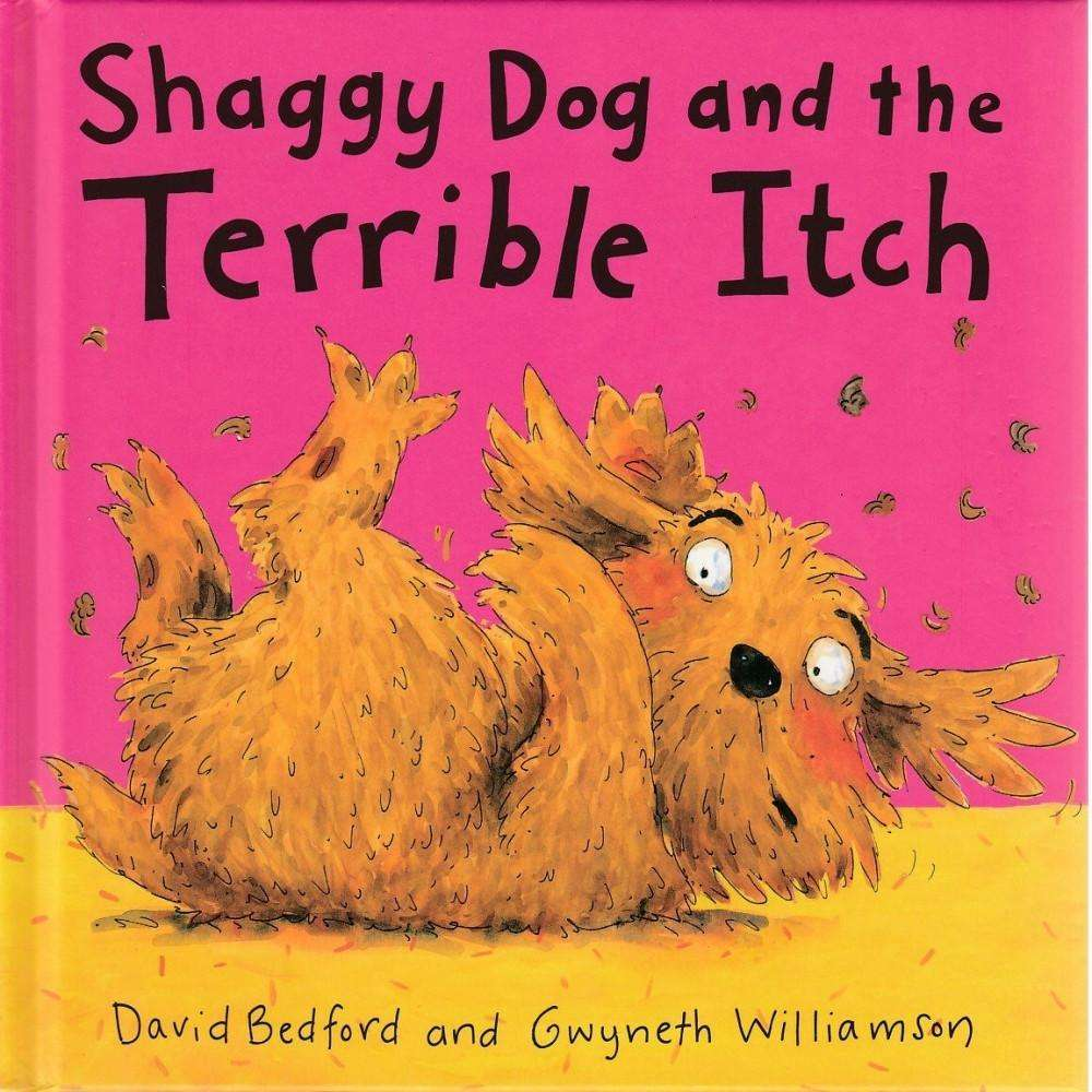 Bookdealers:Shaggy Dog and the Terrible Itch (Includes Audio CD) | David Bedford and Gwyneth Williamson