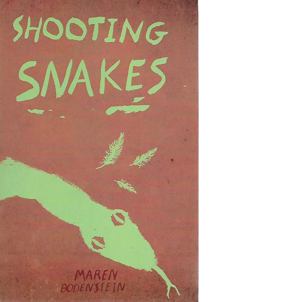 Bookdealers:Shooting Snakes | Maren Bodenstein