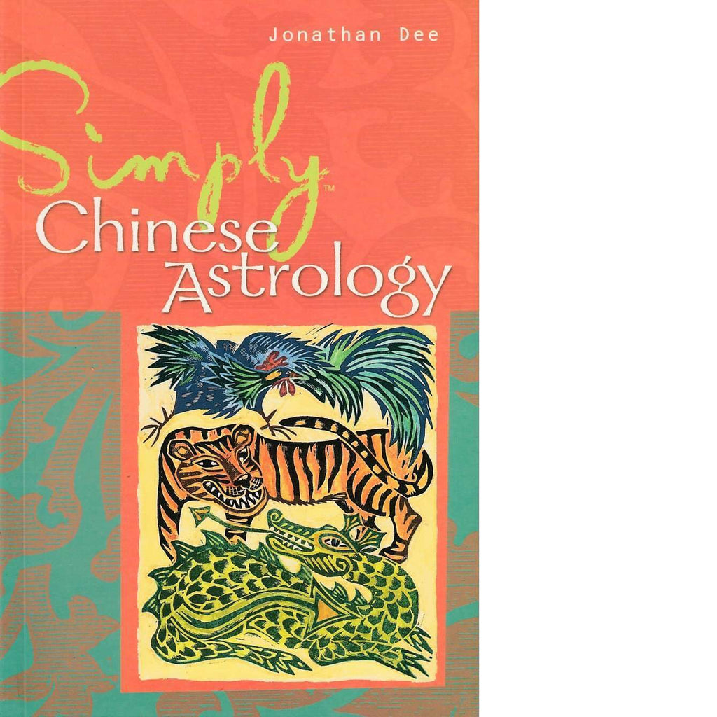 Bookdealers:Simply Chinese Astrology | Jonathan Dee