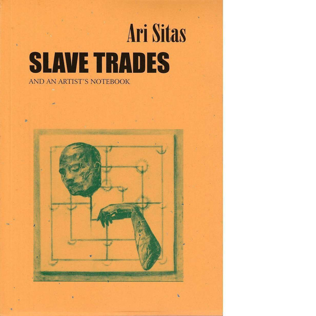 Bookdealers:Slave Trades and an Artist's Notebook | Ari Sitas