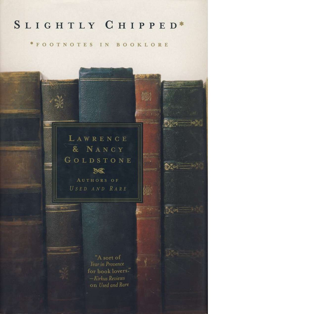 Slightly Chipped | Lawrence and Nancy Goldstone