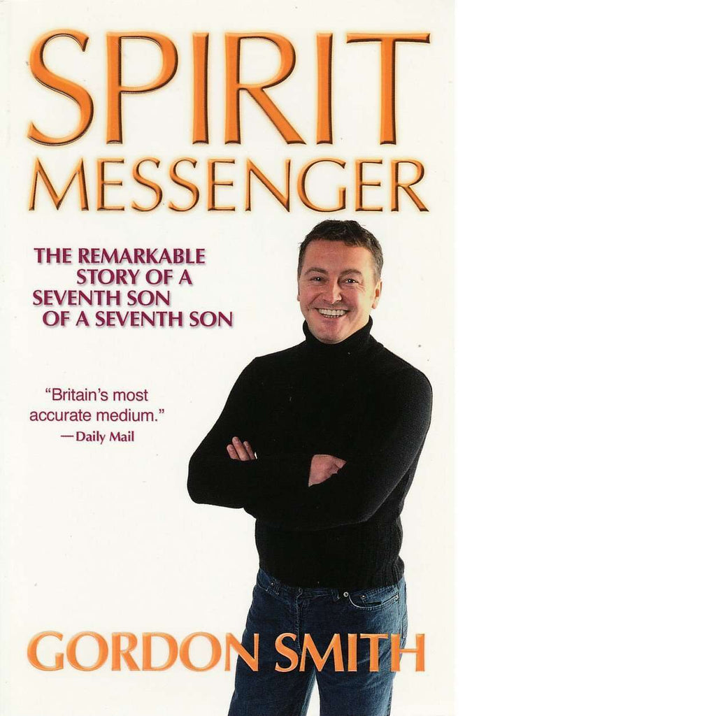 Bookdealers:Spirit Messenger | Gordon Smith