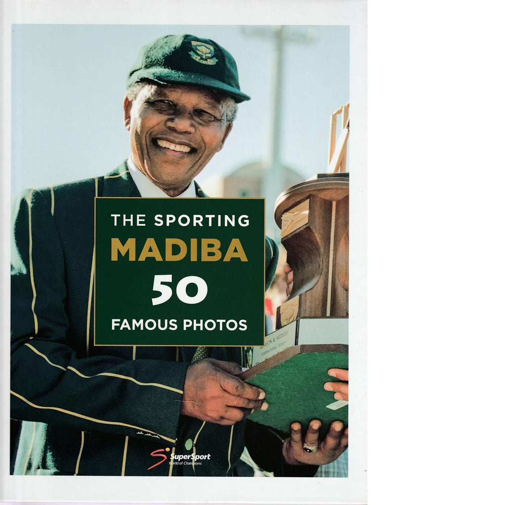 Bookdealers:Sporting Madiba: 50 Famous Photos | Gallo Images