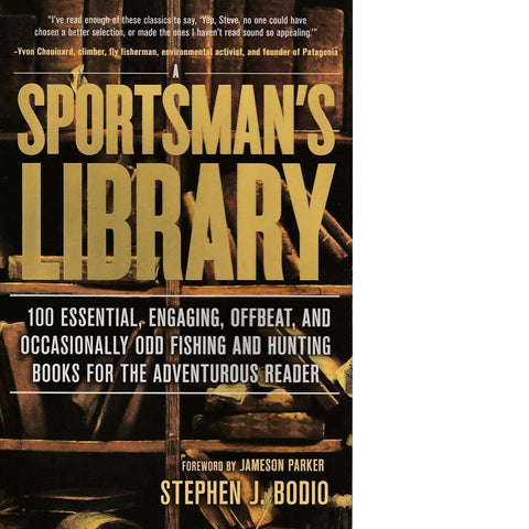 A Sportsman's Library | Stephen J. Bodio