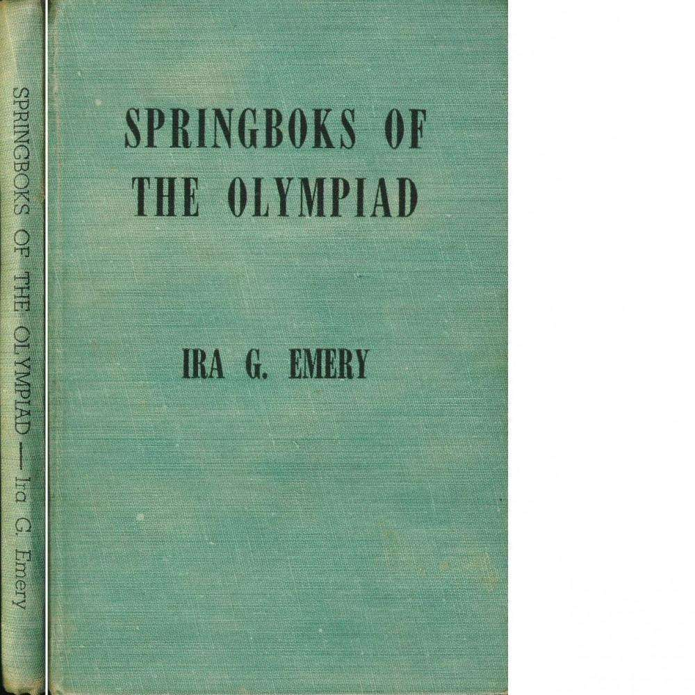 Bookdealers:Springboks Of The Olympiad (Inscribed) | Ira G. Emery