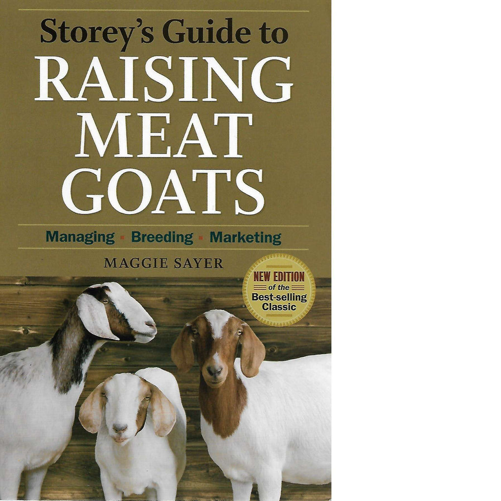 Bookdealers:Storey's Guide to Raising Meat Goats | Maggie Sayer