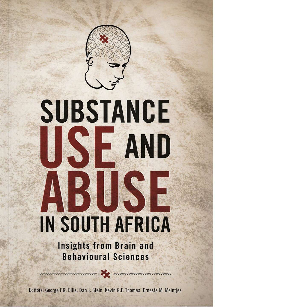 Bookdealers:Substance Use and Abuse in South Africa | George Ellis