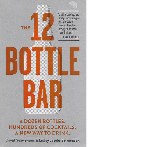 The 12 Bottle Bar | David and Lesley Jacobs Solmonson