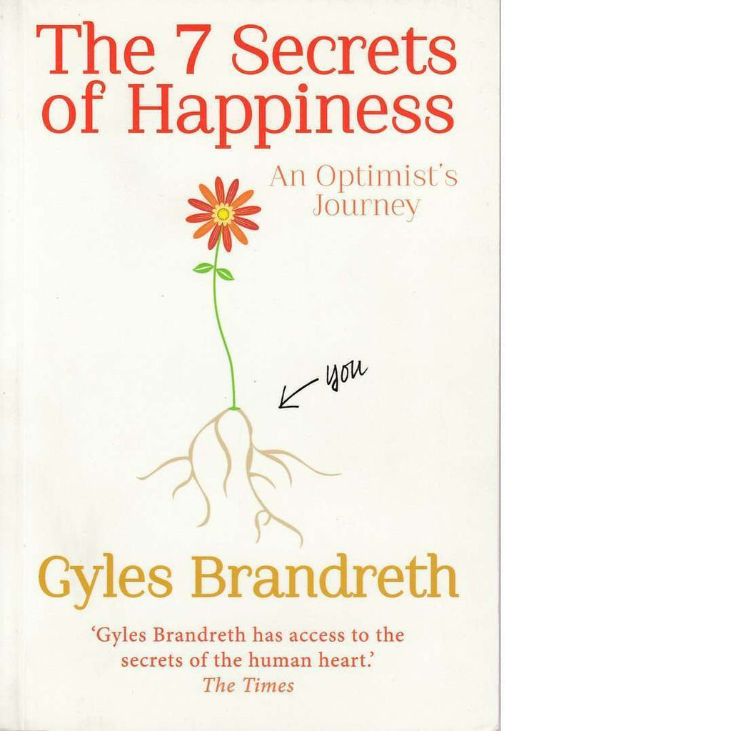 Bookdealers:The 7 Secrets of Happiness | Gyles Brandreth