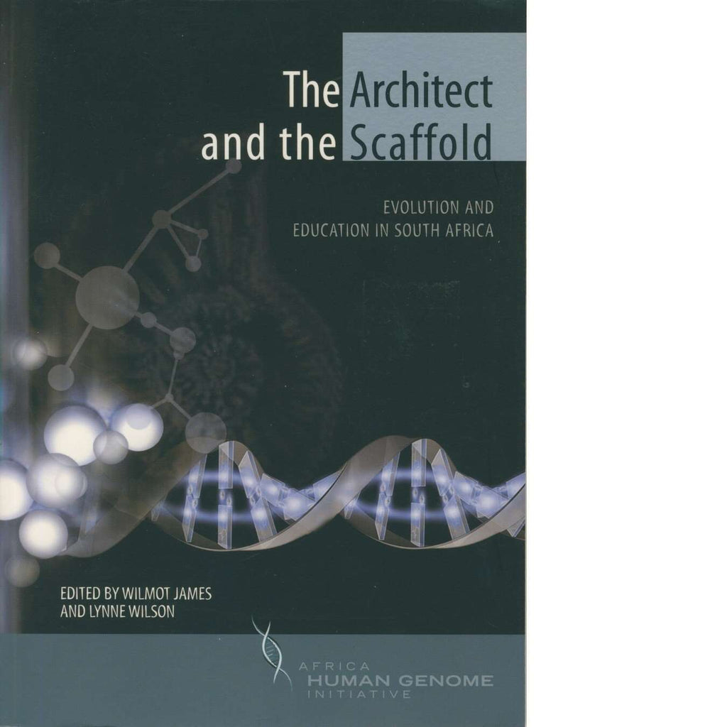 Bookdealers:The Architect and the Scaffold | Wilmot James and Lynne Wilson