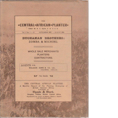 The Central African Planter: A Monthly Record of the Planting Enterprise of British Central Africa
