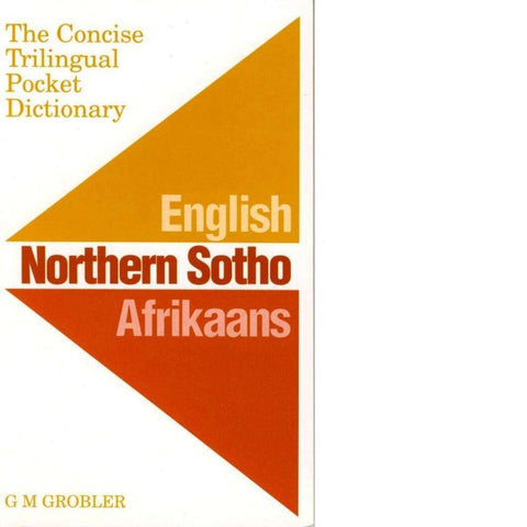 The Concise Trilingual Pocket Dictionary | G. M. Grobler