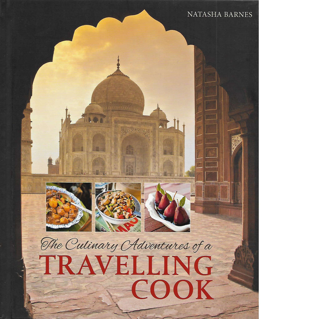 Bookdealers:The Culinary Adventures of a Travelling Cook | Natasha Barnes