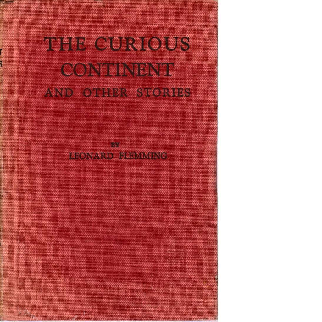 Bookdealers:The Curious Continent and Other Stories (Signed) | Leonard Fleming