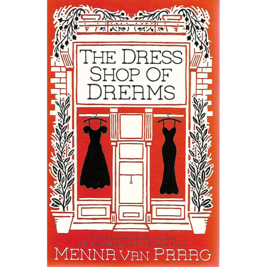 Bookdealers:The Dress Shop of Dreams | Menna van Praag