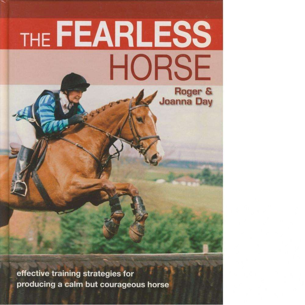 The Fearless Horse | Roger and Joanna Day