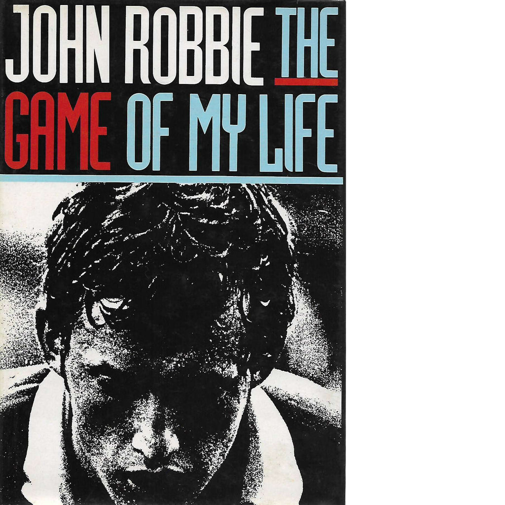 Bookdealers:The Game of My Life | John Robbie