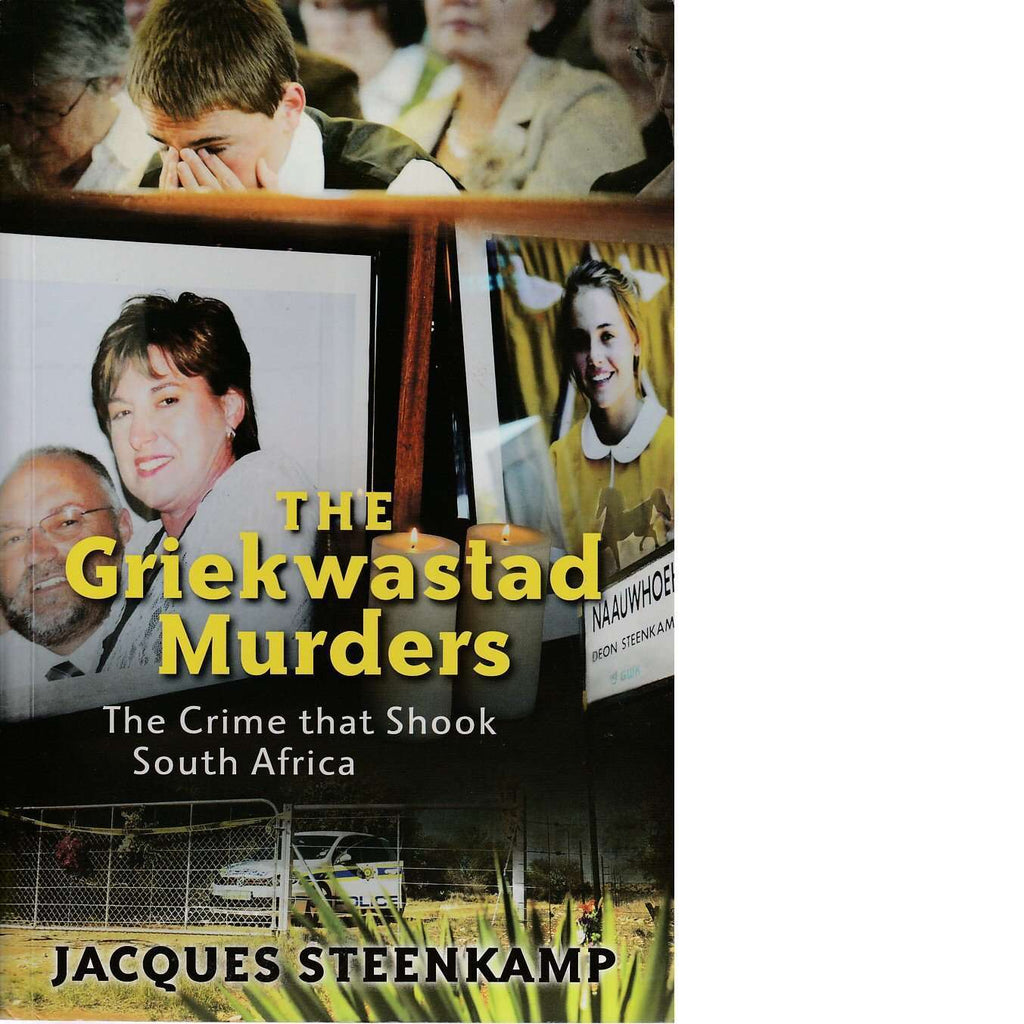 Bookdealers:The Griekwastad Murders: The Crime That Shook South Africa | Jacques Steenkamp