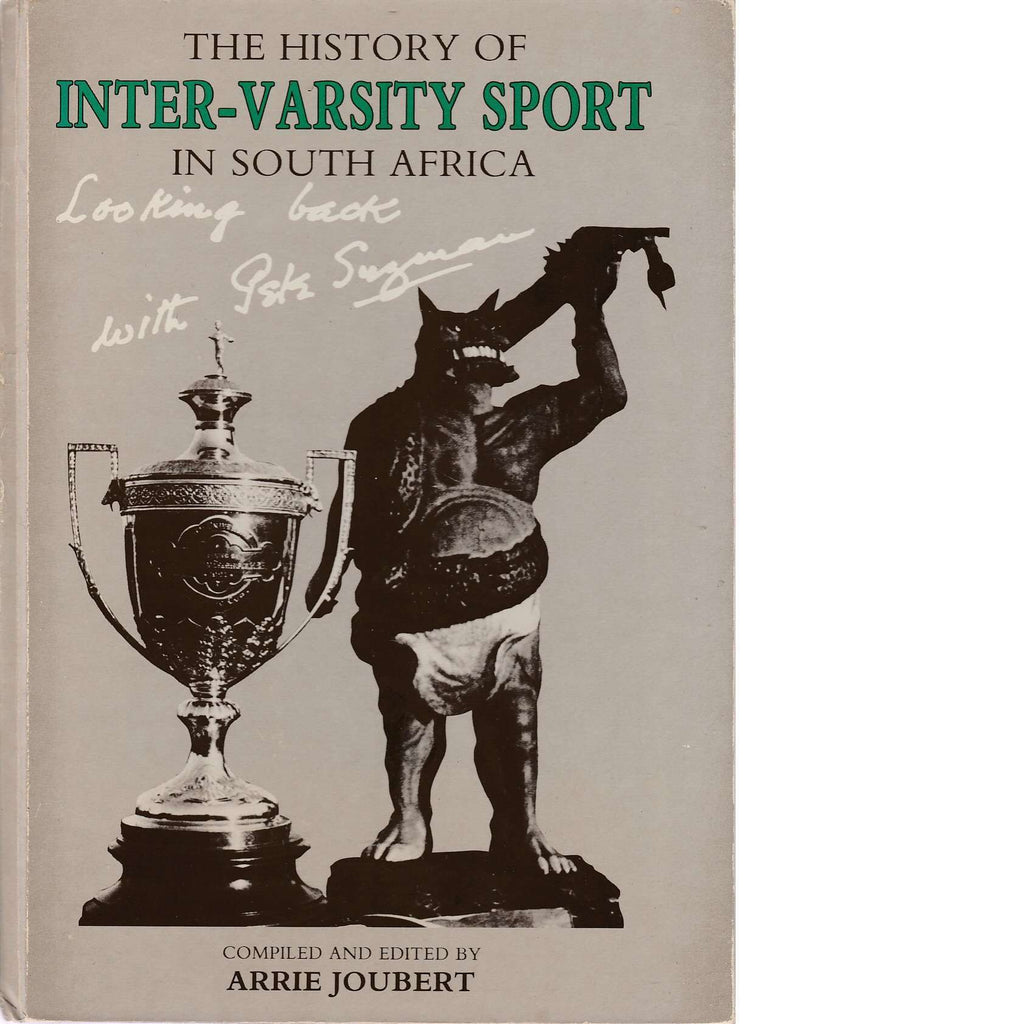 Bookdealers:The History of Inter-Varsity Sport in South Africa | Arrie Joubert