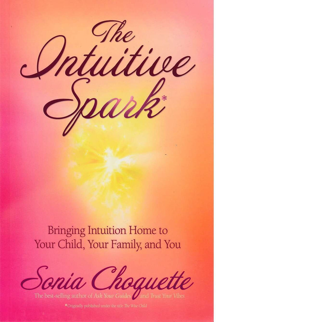 Bookdealers:The Intuitive Spark | Sonia Choquette