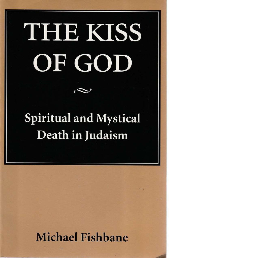 Bookdealers:The Kiss of God | Michael Fishbane