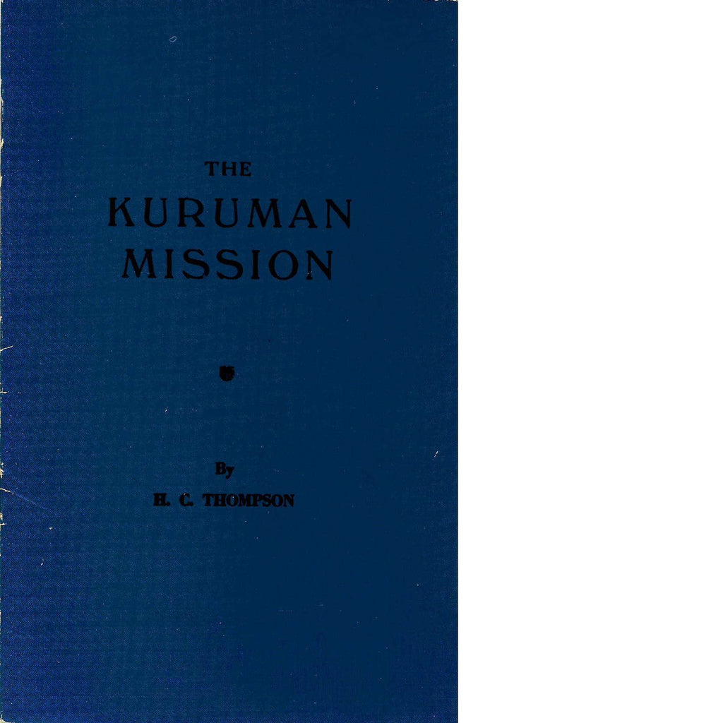 Bookdealers:The Kuruman Mission | H.C. Thomson