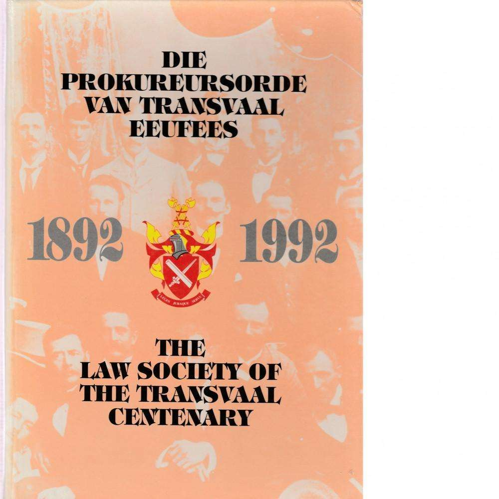 Bookdealers:The Law Society of the Transvaal Centenary (1892 - 1992)