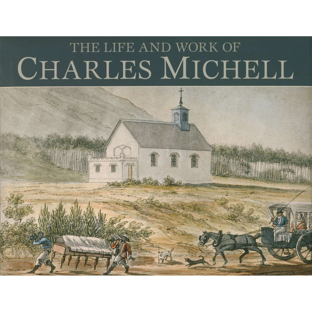 Bookdealers:The Life and Works of Charles Michell | Gordon Richings