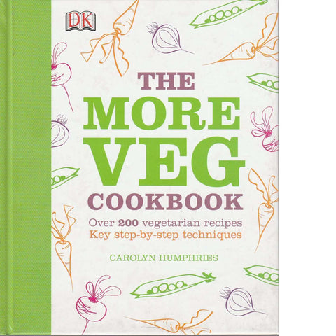 The More Veg Cookbook | Carolyn Humphries