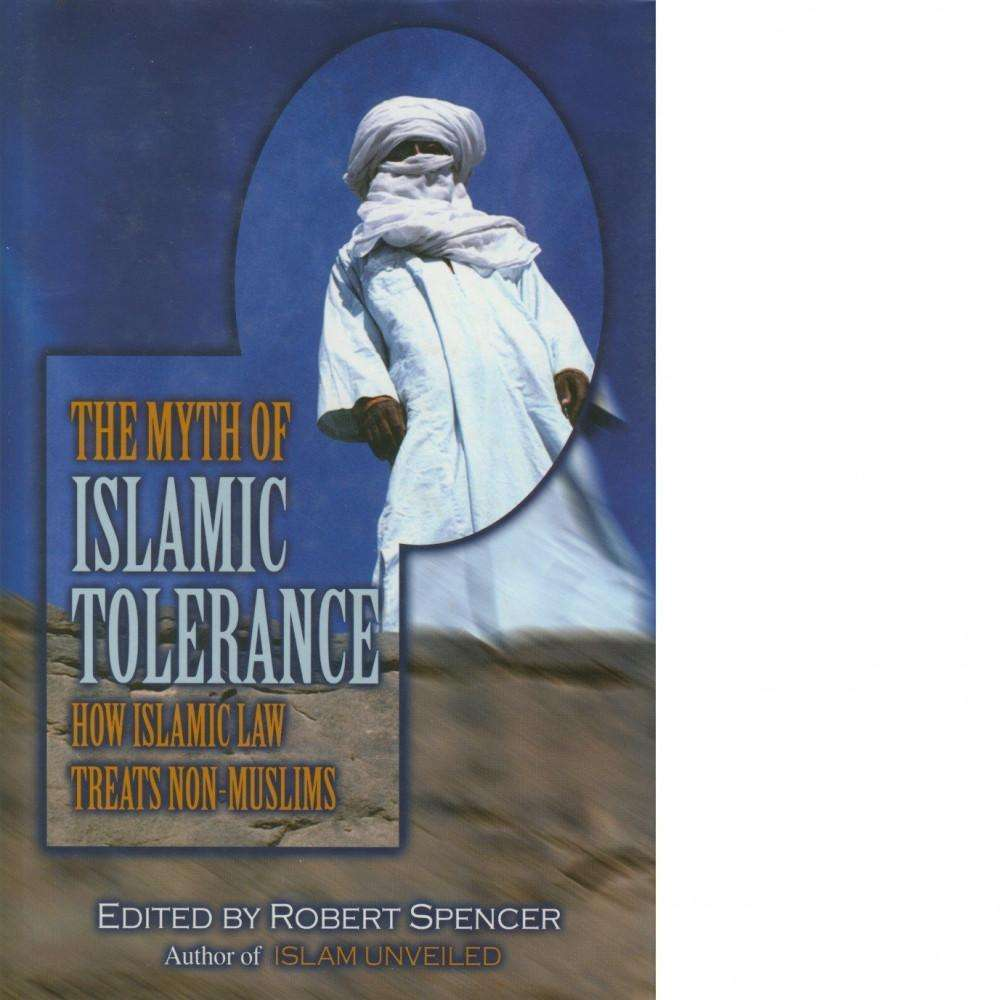 Bookdealers:The Myth of Islamic Tolerance | Robert Spencer