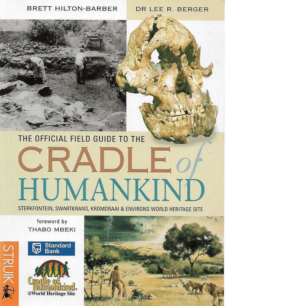 Bookdealers:The Official Field Guide to the Cradle of Humankind | Lee R. Berger and Brett Hilton-Barber
