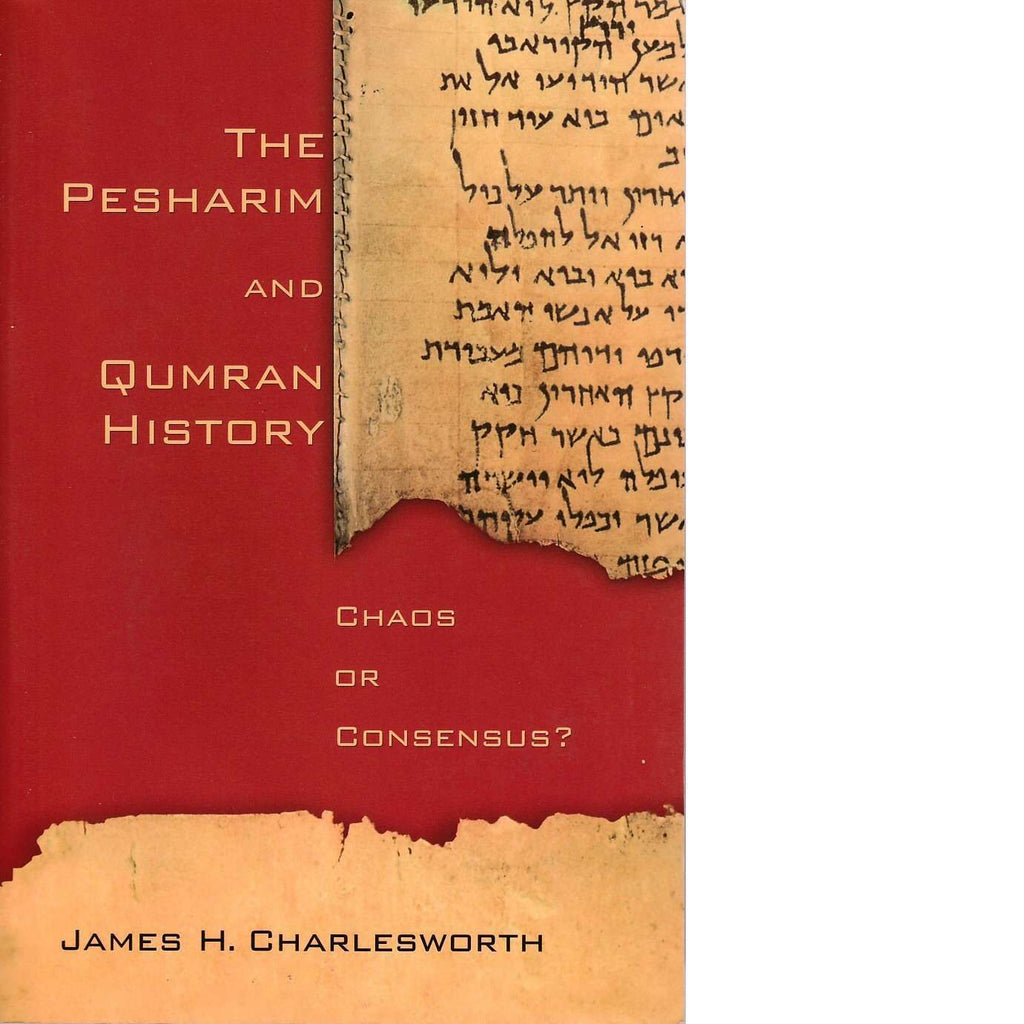 Bookdealers:The Pesharim and Qumran History | James H. Charlesworth