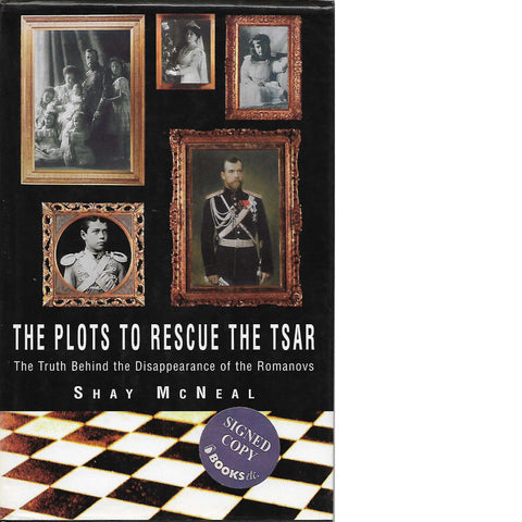 The Plots To Rescue the Tzar (Signed) | Shay McNeal