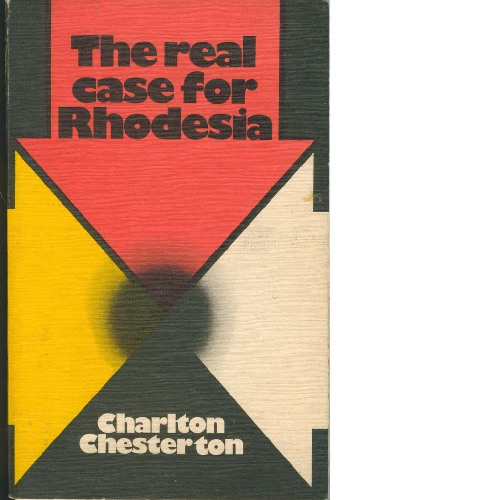 Bookdealers:The Real Case for Rhodesia | Charlton Chesterton
