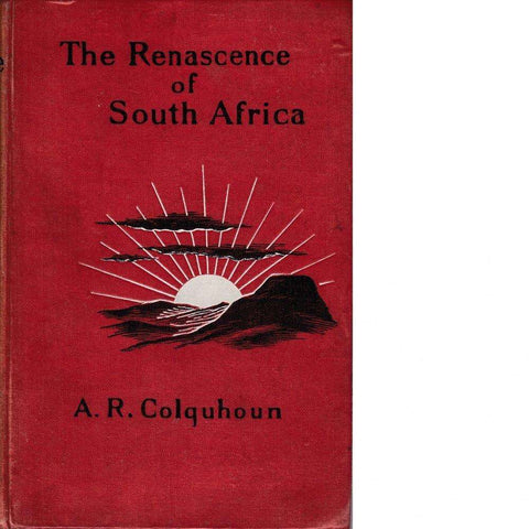 The Renascence of South Africa | A. R. Colquhoun